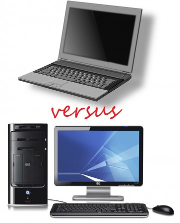 Desktop versus Laptop